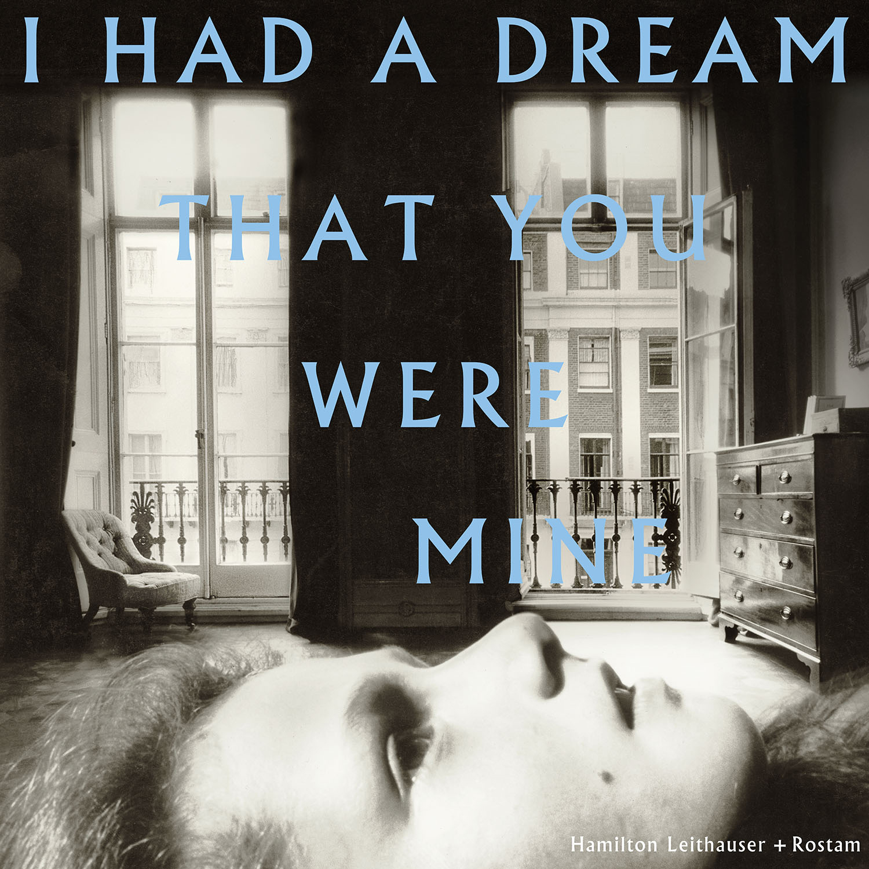 Resultado de imagen para Hamilton Leithauser + Rostam 'I Had A Dream That You Were Mine'