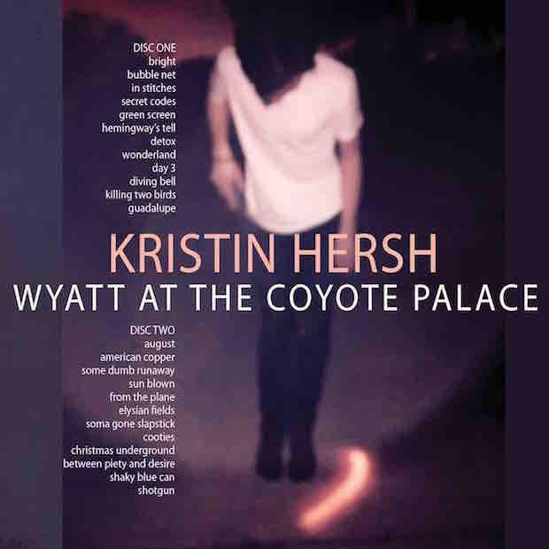 Quelle chanson écoutes-tu en ce moment ? - Page 5 Kristin_Hersh_Wyatt_at_The_Coyote_Palance_(cover)