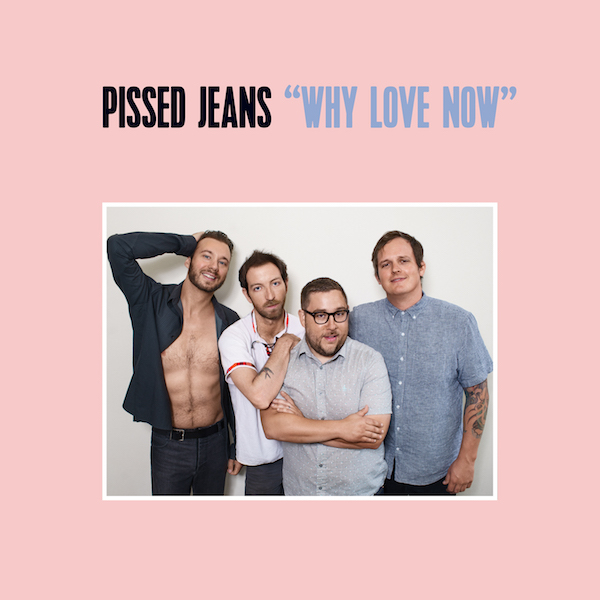 Image result for album art Pissed Jeans: Why Love Now