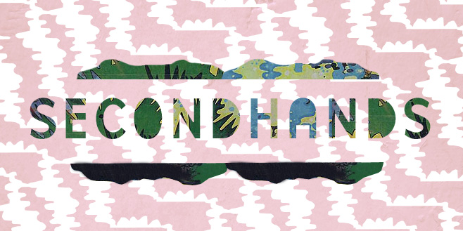 Secondhands: In the Land of the Sophisticated Savages