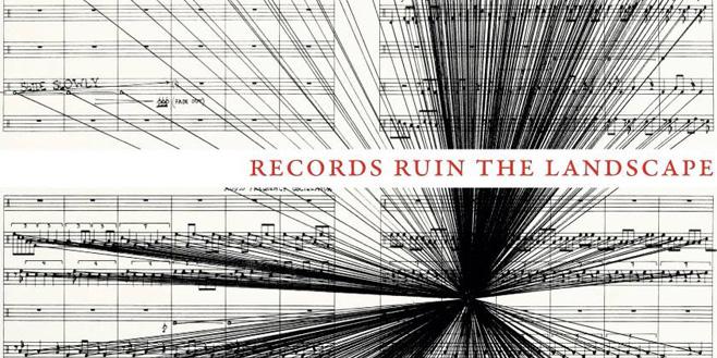 Paper Trail: Records Ruin the Landscape