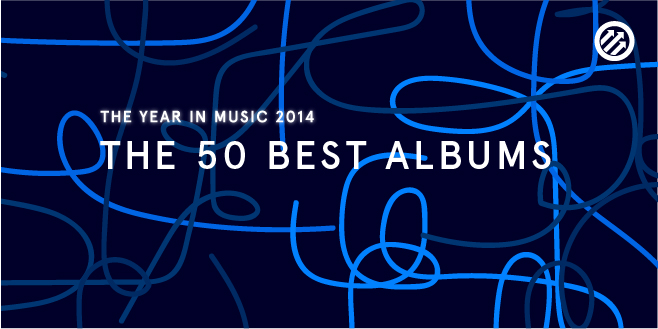 Staff Lists: The 50 Best Albums of 2014