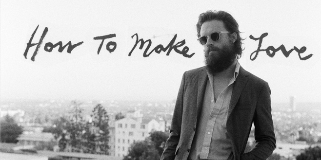 Articles: Father John Misty: How to Make Love