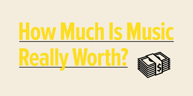 Articles: How Much Is Music Really Worth?
