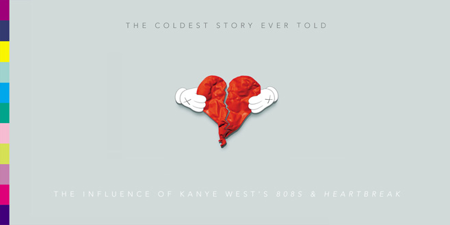 Overtones: The Coldest Story Ever Told: The Influence of Kanye West's <i>808s & Heartbreak</i>