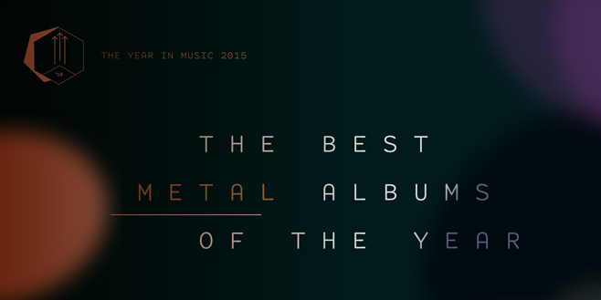 Staff Lists: The Best Metal Albums of 2015