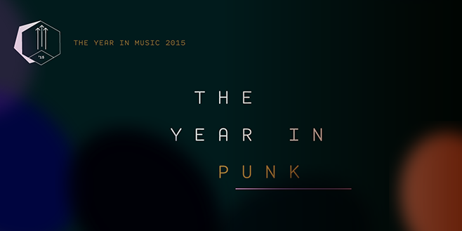 Staff Lists: The Year in Punk 2015
