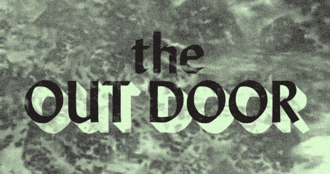 The Out Door: However Long It Takes