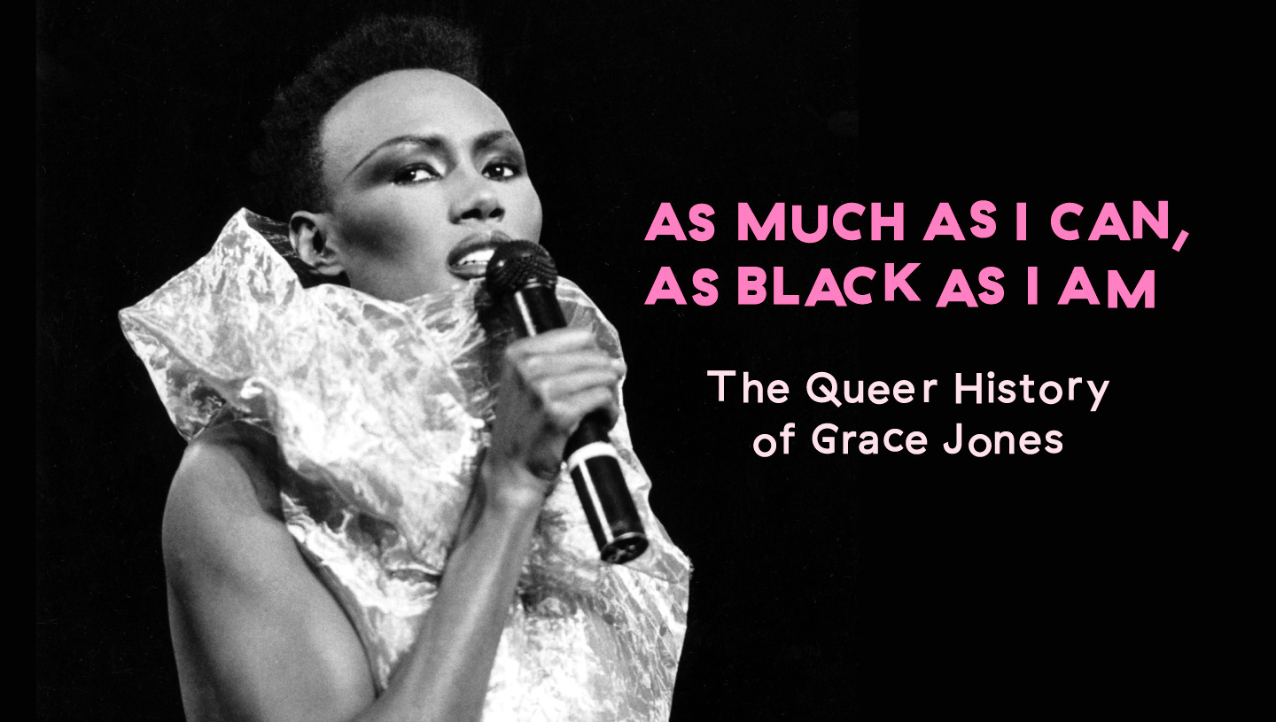as much as i can as black as i am the queer history of grace jones pitchfork. Black Bedroom Furniture Sets. Home Design Ideas