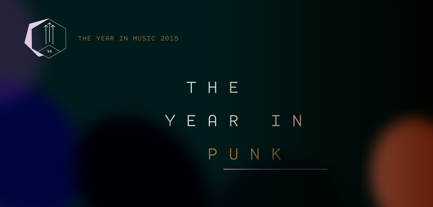 pitchfork the year in punk 2015 downtown boys gloss parade of flesh crown and harp dallas don giovanni records