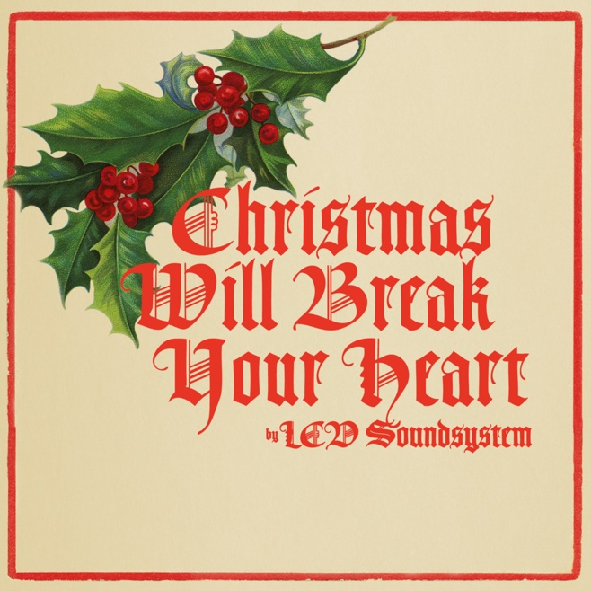 "LCD Soundsystem Share New Song ""Christmas Will Break Your Heart"""