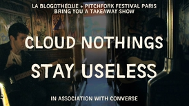 Pitchfork Music Festival Paris 2012: Stay Useless