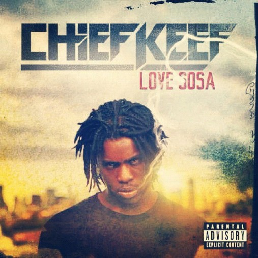 Chief Keef Love Sosa: The Top 100 Tracks Of 2012 - Page 2